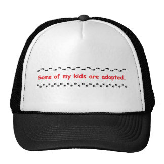 Some of my kids are adopted cap