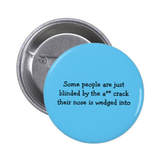 Some People Button 2 Inch Round Button