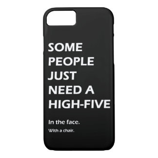 Some People Just Need A High Five Sarcastic iPhone 8/7 Case