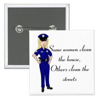 Some women clean police officer button