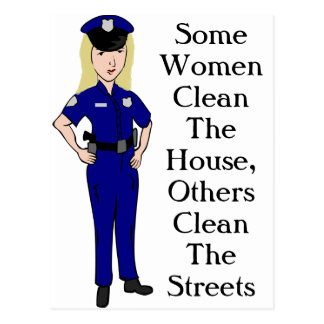 Some Women Clean Police Officer Humor Postcard