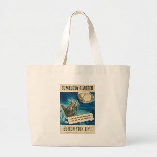 Somebody Blabbed World War II Bag