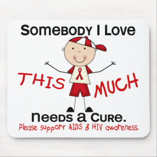 Somebody I Love - AIDS (Boy) Mouse Pad