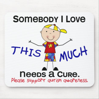 Somebody I Love - Autism (Boy) Mouse Mat