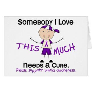 Somebody I Love - Bulimia (Boy) Greeting Card