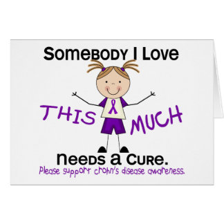 Somebody I Love - Crohns Disease (Girl) Greeting Card