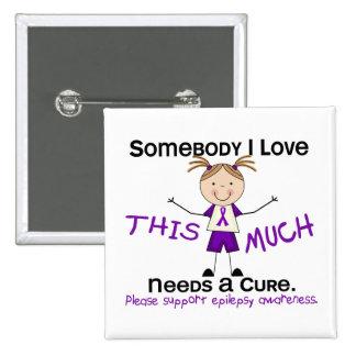 Somebody I Love - Epilepsy Girl Pinback Buttons