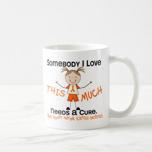 Somebody I Love - Multiple Sclerosis (Girl) MS Mug