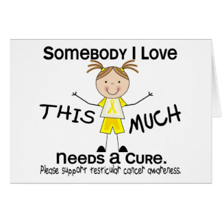 Somebody I Love - Testicular Cancer (Girl) Greeting Card