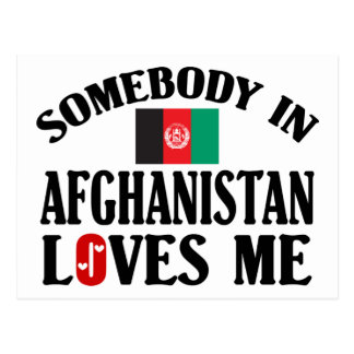 Somebody In Afghanistan Loves Me Postcard