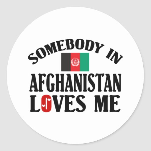 Somebody In Afghanistan Loves Me Sticker