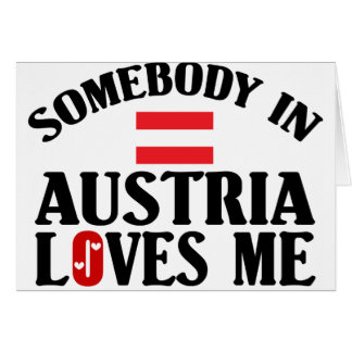 Somebody In Austria Greeting Card