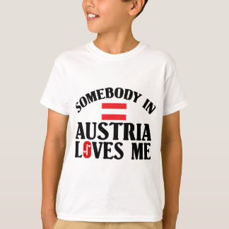 Somebody In Austria T-Shirt