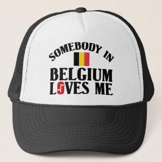Somebody In Belgium Loves Me Trucker Hat
