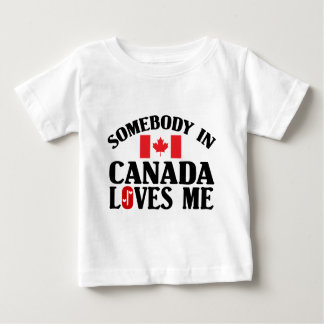 Somebody In Canada Baby T-Shirt