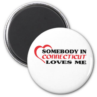 Somebody in Connecticut Loves Me shirts Magnet