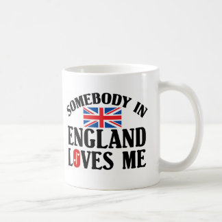 Somebody In England Loves Me Basic White Mug