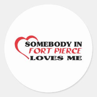 Somebody in Fort Pierce loves me t shirt Sticker