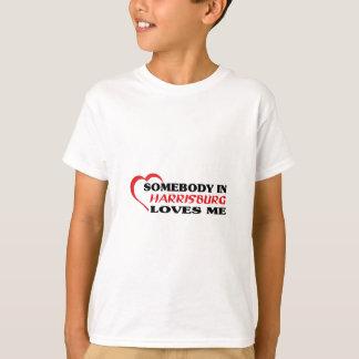 Somebody in Harrisburg loves me t shirt