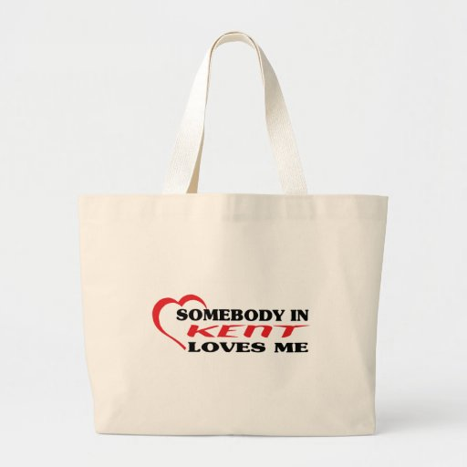 Somebody in Kent loves me t shirt Tote Bags