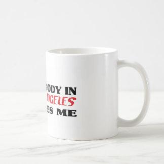 Somebody in Los Angeles loves me t shirt Mug