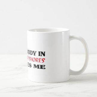 Somebody in   loves me t shirt mug