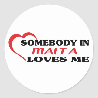 Somebody in Malta Loves Me Classic Round Sticker