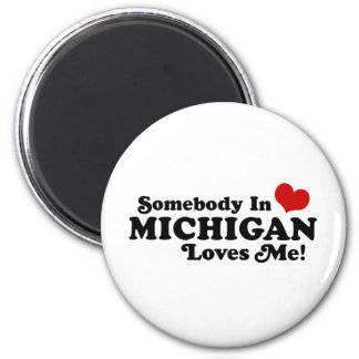 Somebody In Michigan Loves Me 6 Cm Round Magnet