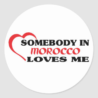 Somebody in Morocco Loves Me Classic Round Sticker