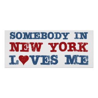 Somebody in New York Loves Me Poster