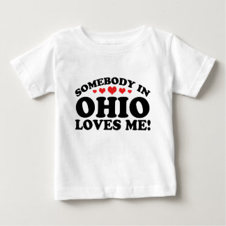 Somebody In Ohio Loves Me Baby T-Shirt