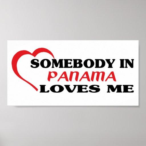 Somebody in Panama Loves Me Print