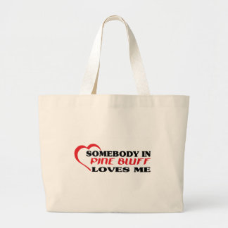Somebody in Pine Bluff loves me t shirt Canvas Bag