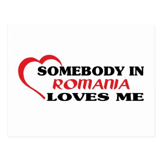 Somebody in Romania Loves Me Postcard