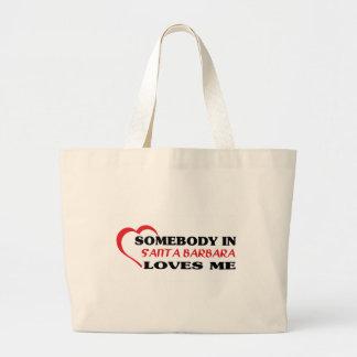 Somebody in Santa Barbara loves me t shirt Canvas Bags