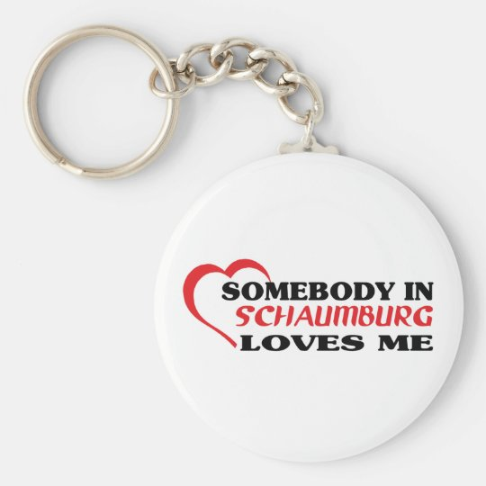 Somebody in Schaumburg loves me t shirt Basic Round Button Key Ring