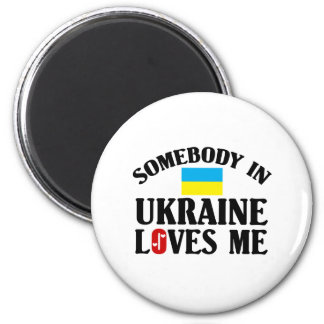 Somebody In Ukraine Magnet