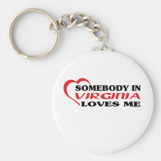 Somebody in Virginia Loves Me shirts Basic Round Button Key Ring