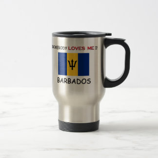 Somebody Loves Me In BARBADOS Travel Mug