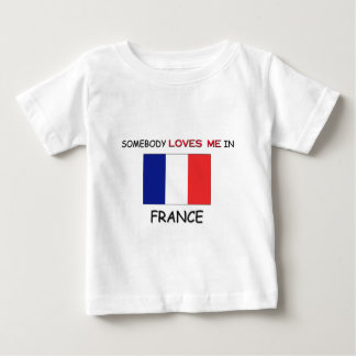 Somebody Loves Me In FRANCE Baby T-Shirt