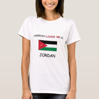 Somebody Loves Me In JORDAN T-Shirt