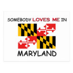 Somebody Loves Me In MARYLAND