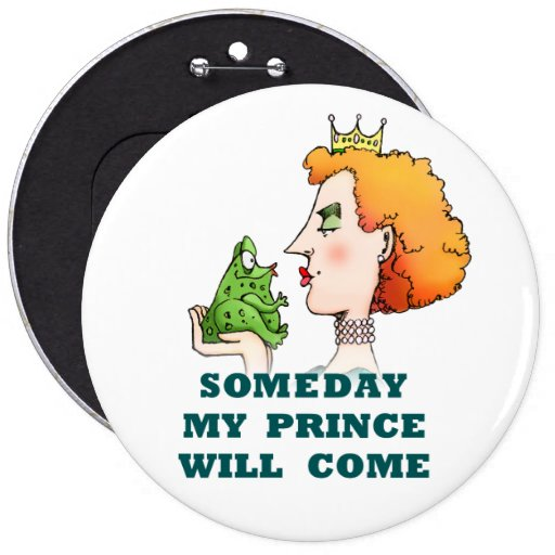 Someday My Prince Will Come Fairy tale Button