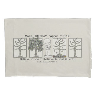 Someday Pillowcase