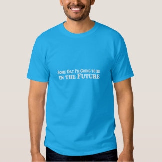 Someday the Future - Teal T-Shirt