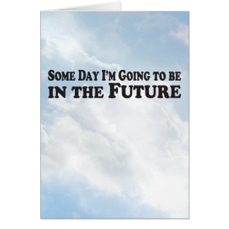 Someday the Future - Vertical Card