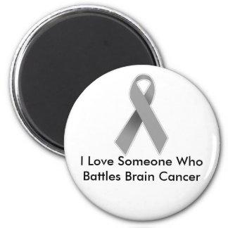 Someone I Love Battles Brain Cancer 6 Cm Round Magnet