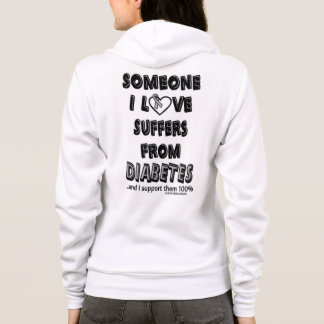 Someone I Love...Diabetes Hoodie