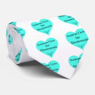 Someone I love has Dysautonomia Tie