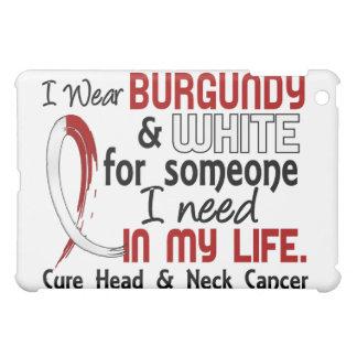 Someone I Need Head Neck Cancer iPad Mini Case